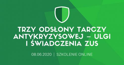 """Szkolenie online """"Trzy odsłony Tarczy Antykryzysowej - ulgi  i świadczenia ZUS"""""""
