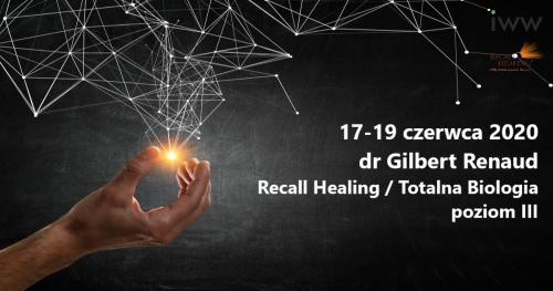 Recall Healing / Totalna Biologia III - dr Gilbert Renaud / (on-line)