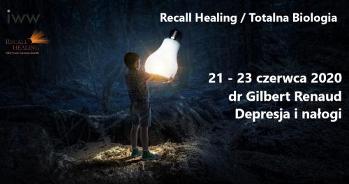 Depresja i nałogi wg Recall Healing / Totalna Biologia - dr Gilbert Renaud / (on-line)