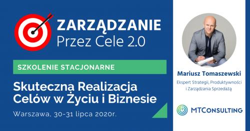Zarządzanie Przez Cele 2.0 - Skuteczna Realizacja Celów w Życiu i Biznesie [SZKOLENIE STACJONARNE]