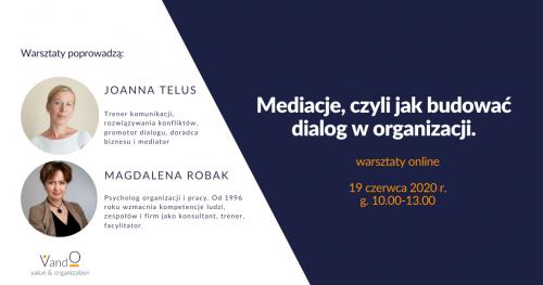 Warsztaty online: Mediacje, czyli jak budować dialog w organizacji.