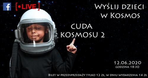 Wyślij dzieci w Kosmos - Cuda kosmosu 2- kosmiczne spotkanie online z Astrohunters dla dzieci