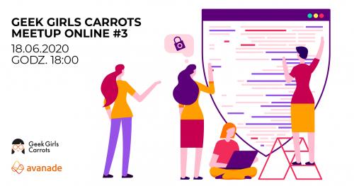 Geek Girls Carrots Online Meetup #3