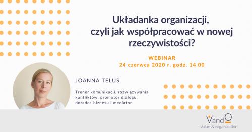 Webinar: Układanka organizacji - czyli jak współpracować w nowej rzeczywistości?