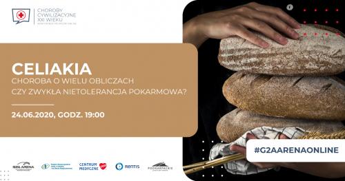 CELIAKIA / KONFERENCJA MEDYCZNA ONLINE/ 24 CZERWCA godz. 19:00