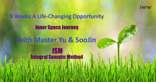 ISM - 8 Weeks A Life-Changing Opportunity  with Master Yu & SooJin (eng-pl)