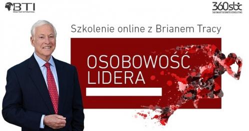 """Szkolenie online Brian TRACY - """"OSOBOWOŚĆ LIDERA"""".Cel szkolenia charytatywny."""