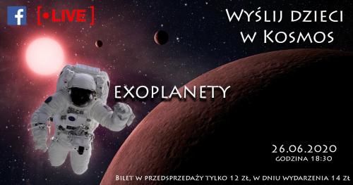 Wyślij dzieci w Kosmos - Exoplanety - kosmiczne spotkanie online z Astrohunters dla dzieci