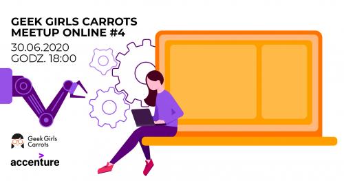 Geek Girls Carrots Meetup Online #4