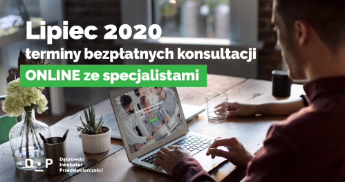 Darmowe Konsultacje Lipiec vol.1 - Dąbrowski Inkubator Przedsiębiorczości