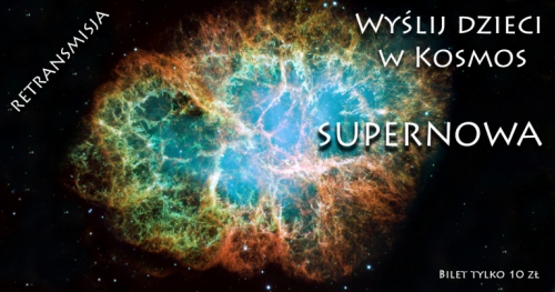 Wyślij dzieci w Kosmos - Supernowe- kosmiczne spotkanie online z Astrohunters dla dzieci
