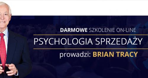 """BEZPŁATNE szkolenie on-line Briana Tracy """"Psychologia Sprzedaży""""!"""