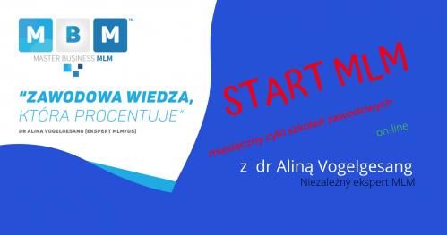 START MLM II edycja- szkolenie zawodowe MBM dr Alina Vogelgesang (1 miesiąc)