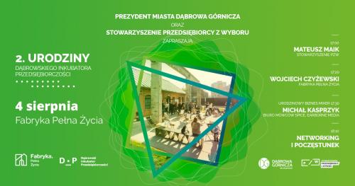 2. urodziny Dąbrowskiego Inkubatora Przedsiębiorczości w Fabryce Pełnej Życia