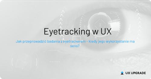 Eyetracking w UX