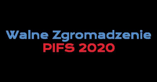 Zwyczajne Walne Zgromadzenie PIFS 2020