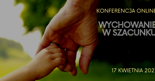 V Konferencja Wychowanie w szacunku - online