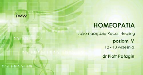 Homeopatia jako narzędzie Recall Healing - dr Piotr Pałagin