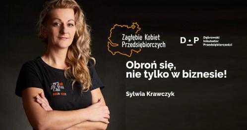 Zagłębie Kobiet Przedsiębiorczych - Obroń się, nie tylko w biznesie!