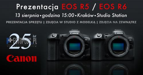 Prezentacja Canon EOS R5 / EOS R6 | Kraków