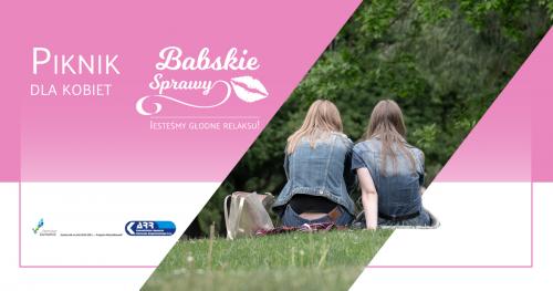 Piknik-Babskie Sprawy-jesteśmy głodne relaksu!