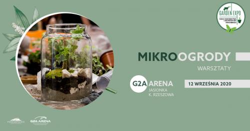 """GARDEN EXPO III - warsztaty """"Stwórz własny mikroogród""""/ 12 września 2020"""