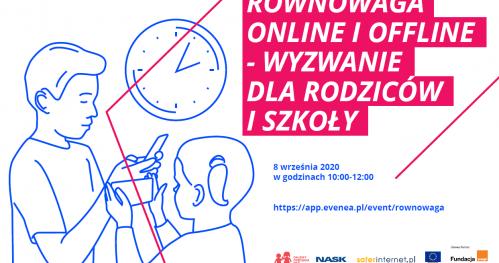 Równowaga online i offline - wyzwanie dla rodziców i szkoły - seminarium eksperckie Polskiego Centrum Programu Safer Internet