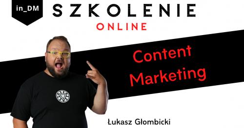 Szkolenie Content Marketing - treści, które budują
