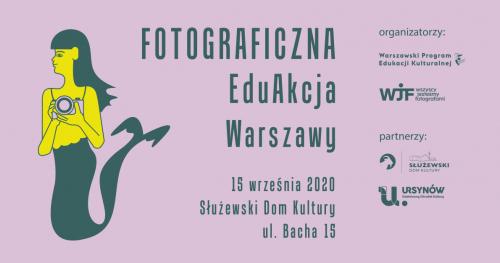 Fotograficzna EduAkcja Warszawy