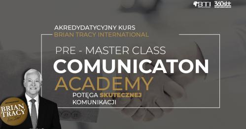 PRE-MASTER CLASS POTĘGA SKUTECZNEJ KOMUNIKACJI - POZNAŃ