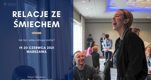 Relacje ze Śmiechem w Warszawie (19-20 czerwca 2021)