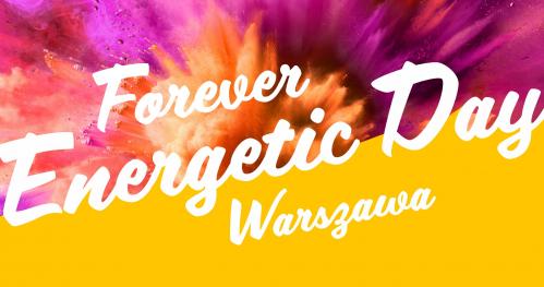 Forever Energetic Day Warszawa