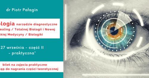 Irydologia - narzędzie diagnostyczne Recall Healing/Totalnej Biologii i Nowej Germańskiej Medycyny/Biologiki - część II - zajęcia praktyczne