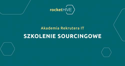 Akademia Rekrutera IT   Szkolenie Sourcingowe   100% online   19.11.2020