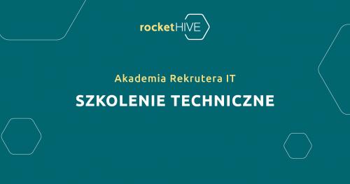 Akademia Rekrutera IT   Szkolenie Techniczne   09.12.2020   Warszawa