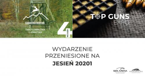 Carpathia Hunting & Top Guns Expo || jesień 2021 r.