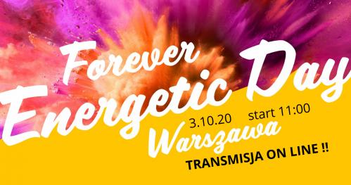 Forever Energetic Day Warszawa- TRANSMISJA ON LINE NA ŻYWO !!