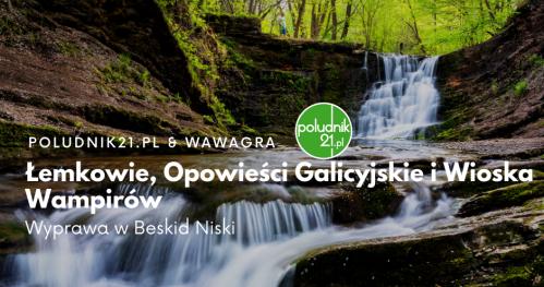 WawaGra: Łemkowie, Opowieści Galicyjskie i Wioska Wampirów