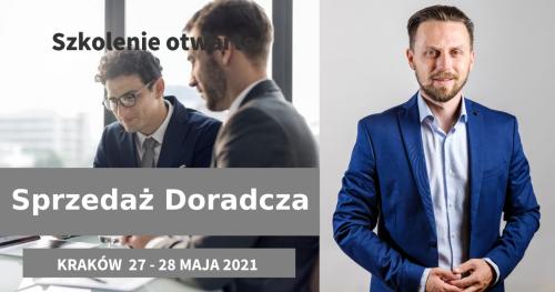 Sprzedaż Doradcza - Praktyczny Trening 27-28 maja 2021 - Kraków
