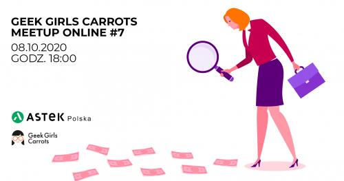 Geek Girls Carrots Meetup Online #7