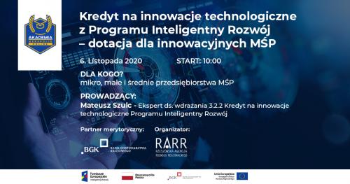 Akademia Aeropolis ONLINE: Kredyt na innowacje technologiczne z Programu Inteligentny Rozwój  - dotacja dla innowacyjnych MŚP