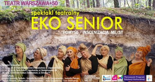 Eko Senior - spektakl Teatru Warszawa +50