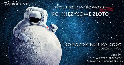 Wyślij dzieci w Kosmos 2 - Po Księżycowe złoto