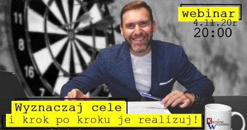 """#AlfabetRozwoju - """"C"""" jak Cel. Wyznaczaj Cele i krok po kroku je realizuj!!! webinar on-line"""