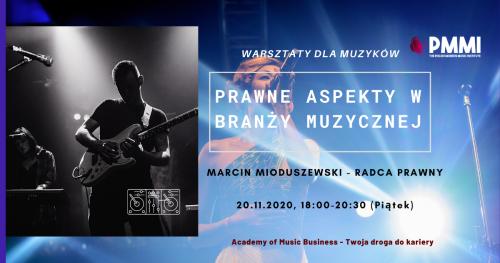 Warsztaty menedżerskie dla artystów i zespołów muzycznych: Prawo autorskie w branży muzycznej - Produkcja #2