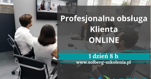 Szkolenie Online / Zdalne. Profesjonalna Obsługa Klienta