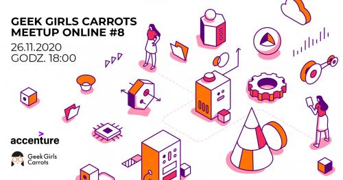 Geek Girls Carrots Meetup Online #8