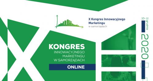 X Kongres Innowacyjnego Marketingu w Samorządach ONLINE