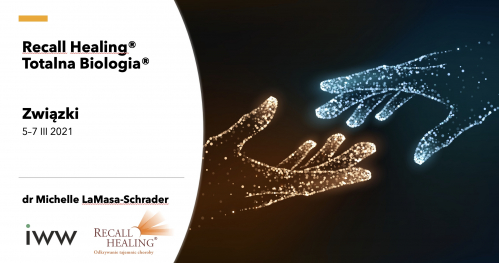 Związki - Recall Healing® / Totalna Biologia® - dr M. LaMasa-Schrader