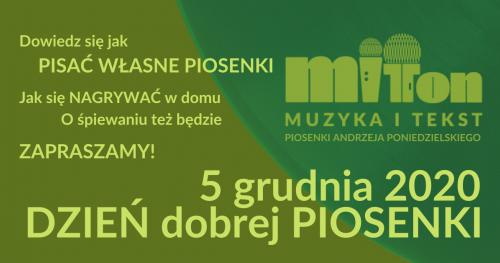 Dzień Dobrej Piosenki online - MIT TON piosenki Andrzeja Poniedzielskiego